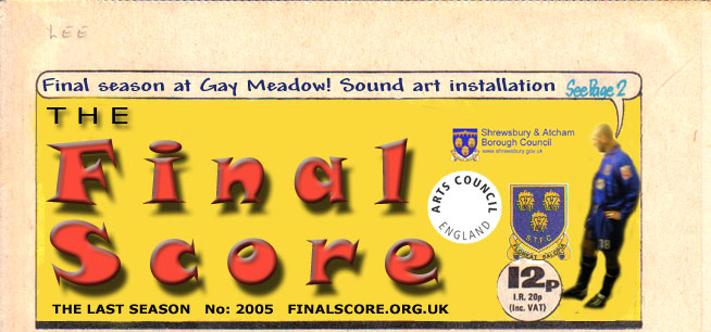 Final Score - the final season at Gay Meadow, Shrewsbury Football Club sound installation by Lee Lewis
